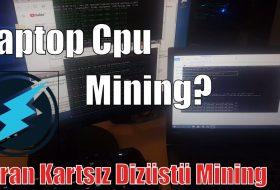 Ekran Kartsız Laptop'ta Mining Yapmak? Dizüstü Bilgisayarda Cpu İle  Electroneum Mining Yapıyoruz
